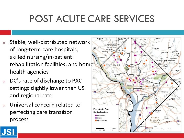 POST ACUTE CARE SERVICES o 24 o o Stable, well-distributed network of long-term care