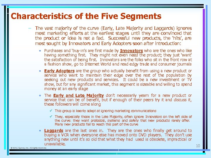 Characteristics of the Five Segments – The vast majority of the curve (Early, Late