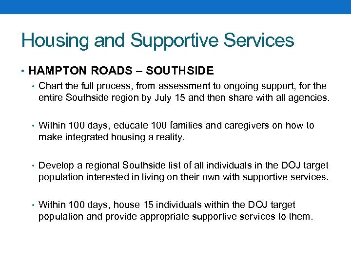 Housing and Supportive Services • HAMPTON ROADS – SOUTHSIDE • Chart the full process,