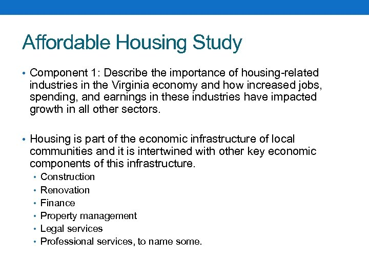 Affordable Housing Study • Component 1: Describe the importance of housing-related industries in the