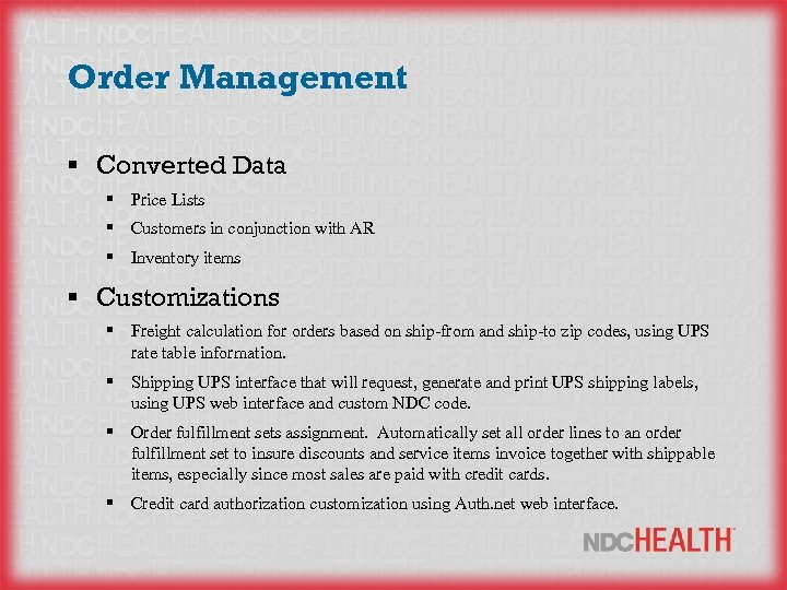 Order Management § Converted Data § Price Lists § Customers in conjunction with AR
