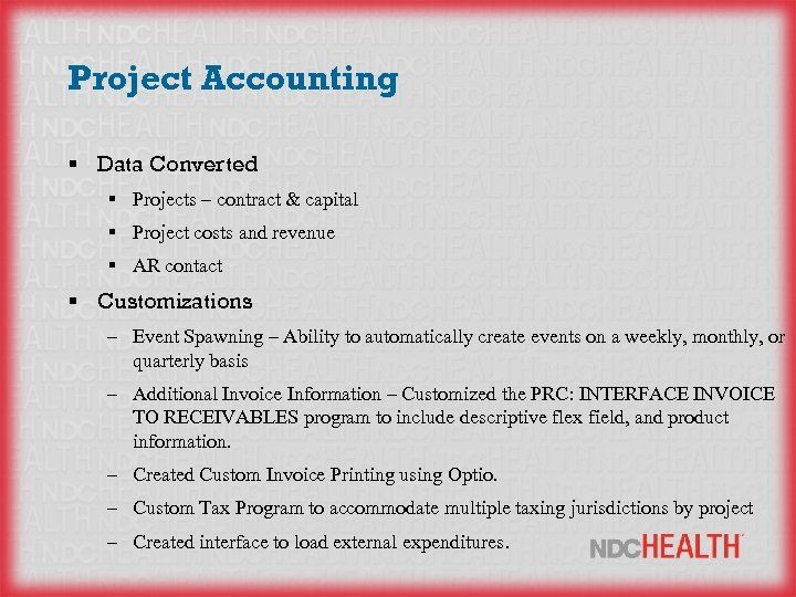 Project Accounting § Data Converted § Projects – contract & capital § Project costs
