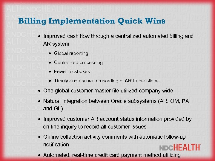 Billing Implementation Quick Wins · Improved cash flow through a centralized automated billing and