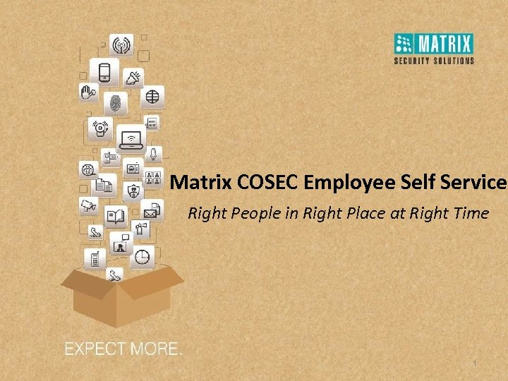 Matrix COSEC Employee Self Service Right People in Right Place at Right Time 1