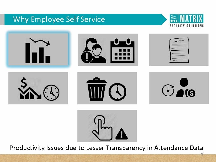 Why Employee Self Service Productivity Issues due to Lesser Transparency in Attendance Data 3