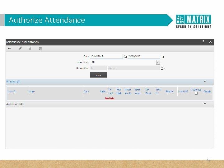 Authorize Attendance 49