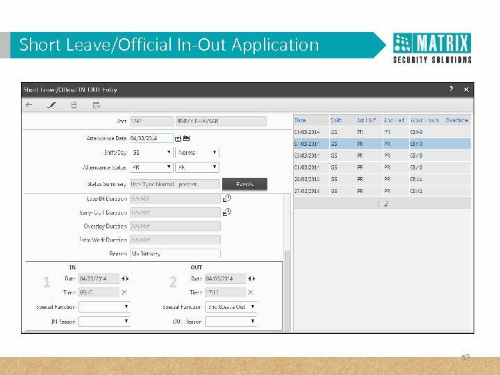 Short Leave/Official In-Out Application 53