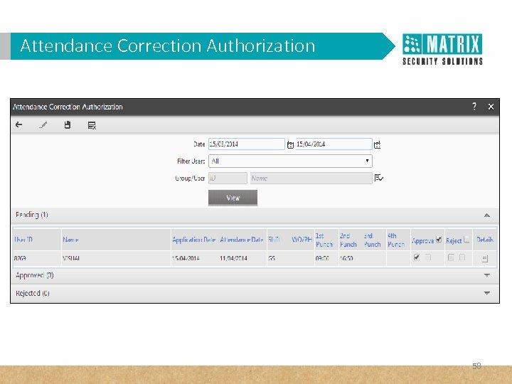 Attendance Correction Authorization 58