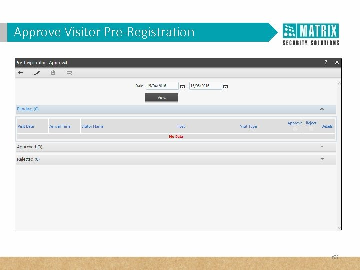 Approve Visitor Pre-Registration 63