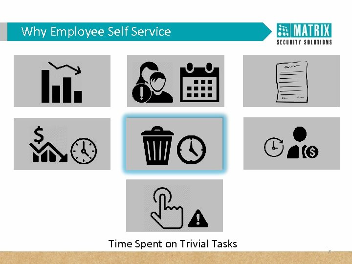 Why Employee Self Service Time Spent on Trivial Tasks 7