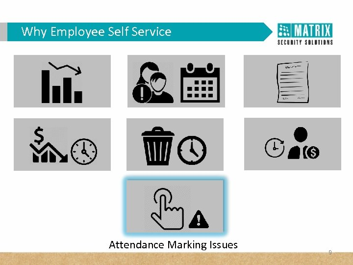 Why Employee Self Service Attendance Marking Issues 9