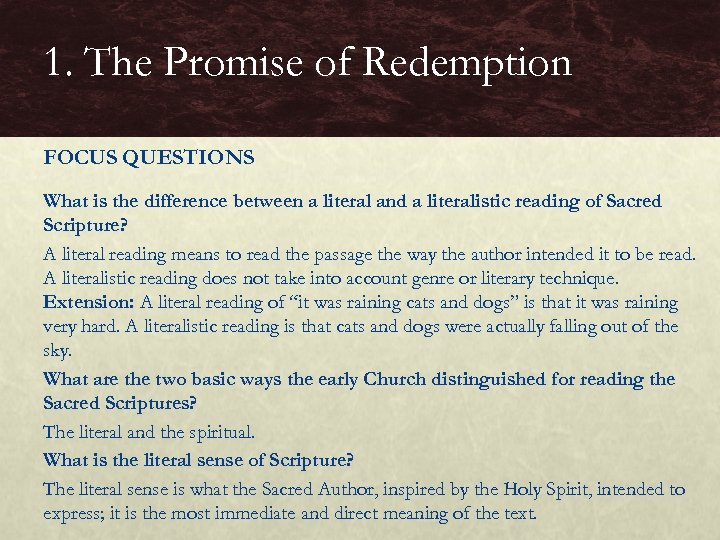 1. The Promise of Redemption FOCUS QUESTIONS What is the difference between a literal