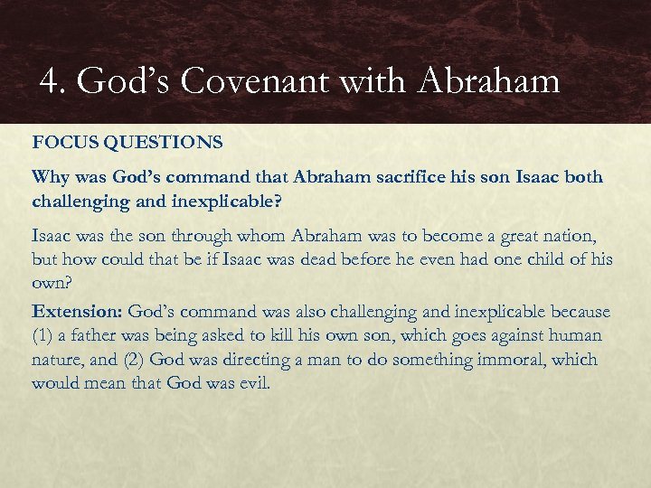 4. God's Covenant with Abraham FOCUS QUESTIONS Why was God's command that Abraham sacrifice