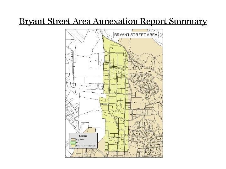 Bryant Street Area Annexation Report Summary