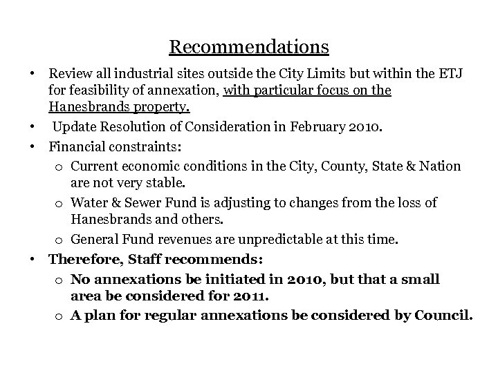 Recommendations • Review all industrial sites outside the City Limits but within the ETJ