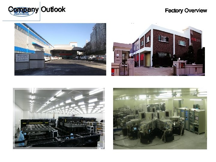 Company Outlook Factory Overview