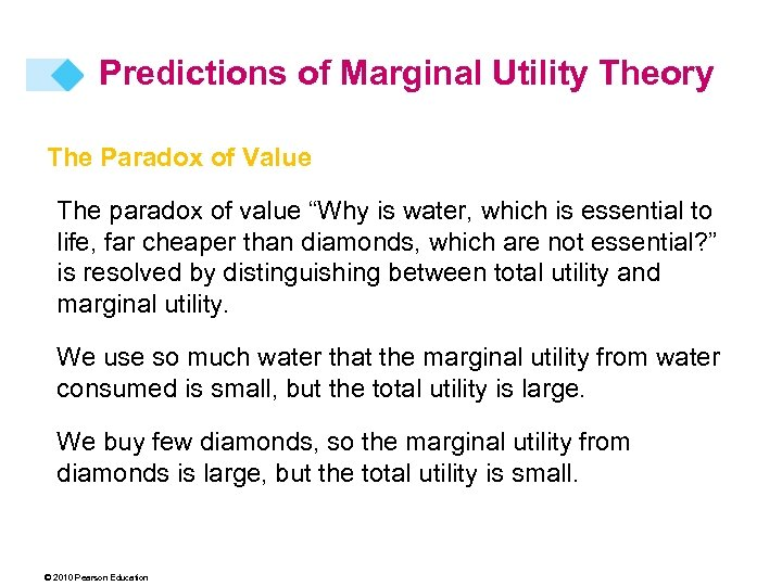 """Predictions of Marginal Utility Theory The Paradox of Value The paradox of value """"Why"""