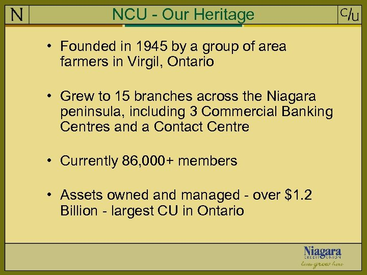 NCU - Our Heritage • Founded in 1945 by a group of area farmers