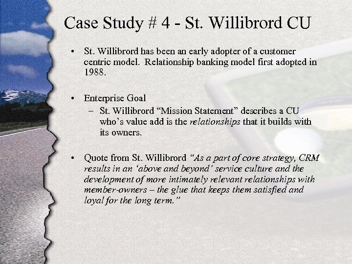 Case Study # 4 - St. Willibrord CU • St. Willibrord has been an