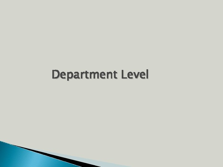 Department Level