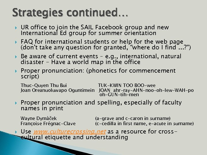 Strategies continued… UR office to join the SAIL Facebook group and new International Ed