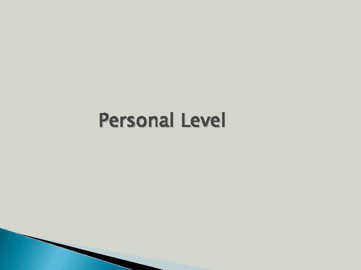 Personal Level