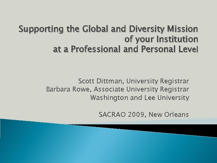 Supporting the Global and Diversity Mission of your Institution at a Professional and Personal