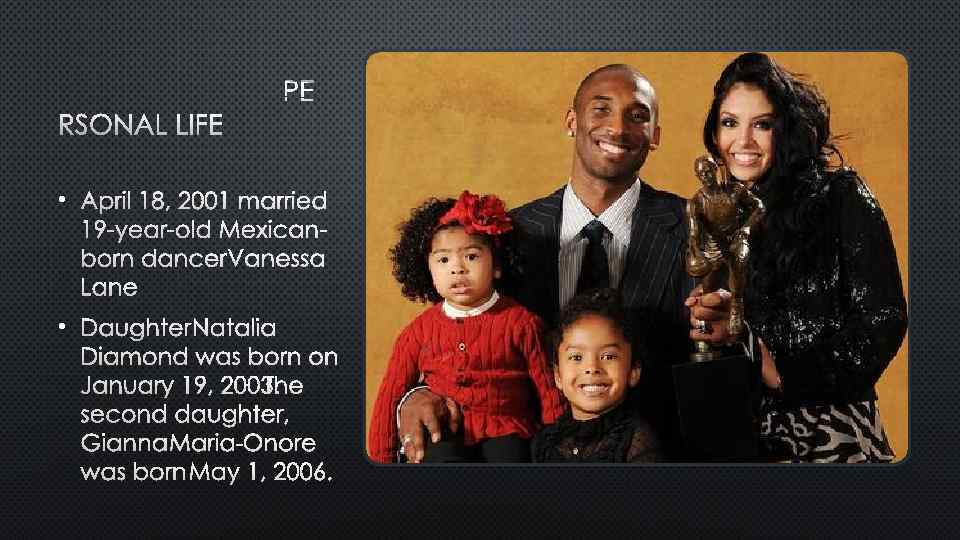 PE RSONAL LIFE • APRIL 18, 2001 MARRIED 19 -YEAR-OLD MEXICANBORN DANCER VANESSA LANE