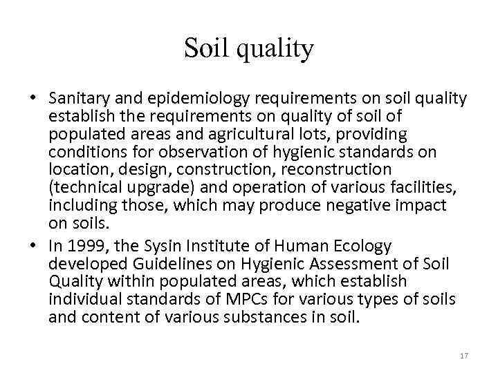 Soil quality • Sanitary and epidemiology requirements on soil quality establish the requirements on