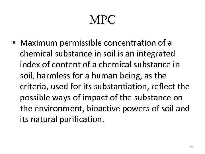 MPС • Maximum permissible concentration of a chemical substance in soil is an integrated