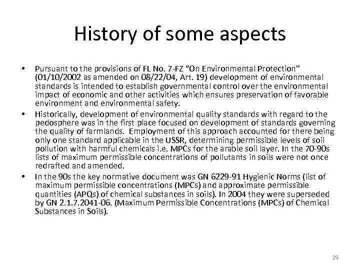 History of some aspects • • • Pursuant to the provisions of FL No.