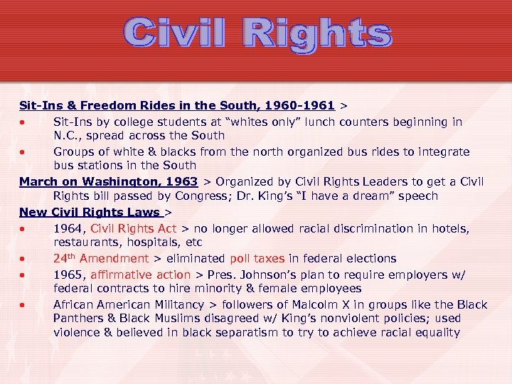 Sit-Ins & Freedom Rides in the South, 1960 -1961 > • Sit-Ins by college