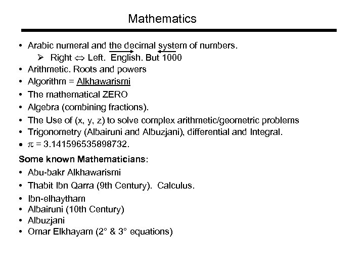 Mathematics • Arabic numeral and the decimal system of numbers. Ø Right Left. English.