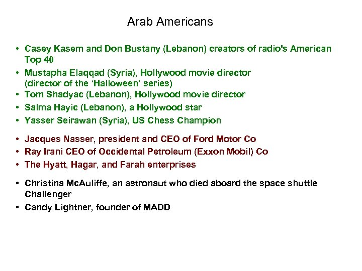 Arab Americans • Casey Kasem and Don Bustany (Lebanon) creators of radio's American Top