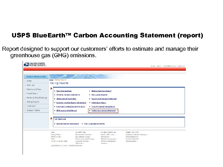 USPS Blue. Earth™ Carbon Accounting Statement (report) Report designed to support our customers' efforts