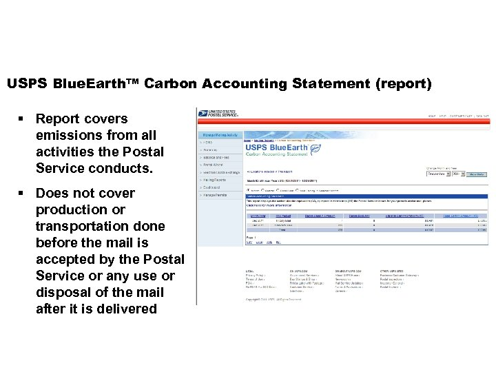 USPS Blue. Earth™ Carbon Accounting Statement (report) § Report covers emissions from all activities