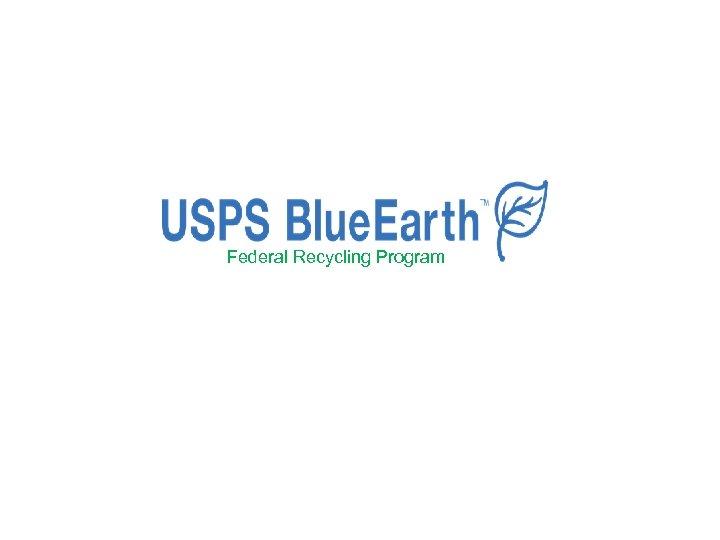 Federal Recycling Program
