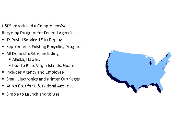 USPS Introduced a Comprehensive Recycling Program for Federal Agencies § US Postal Service 1