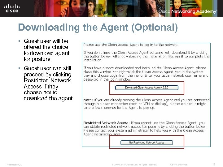 Downloading the Agent (Optional) § Guest user will be offered the choice to download