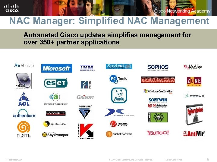 NAC Manager: Simplified NAC Management Automated Cisco updates simplifies management for over 350+ partner
