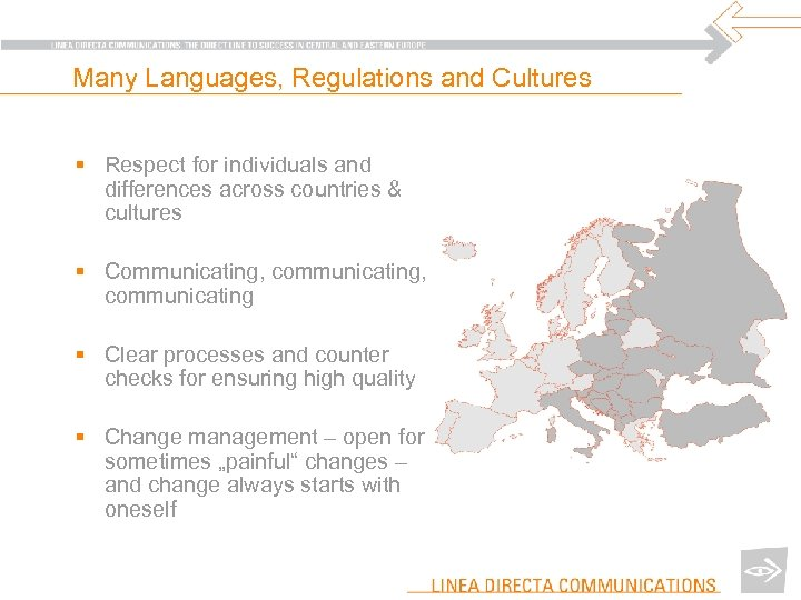 Many Languages, Regulations and Cultures § Respect for individuals and differences across countries &