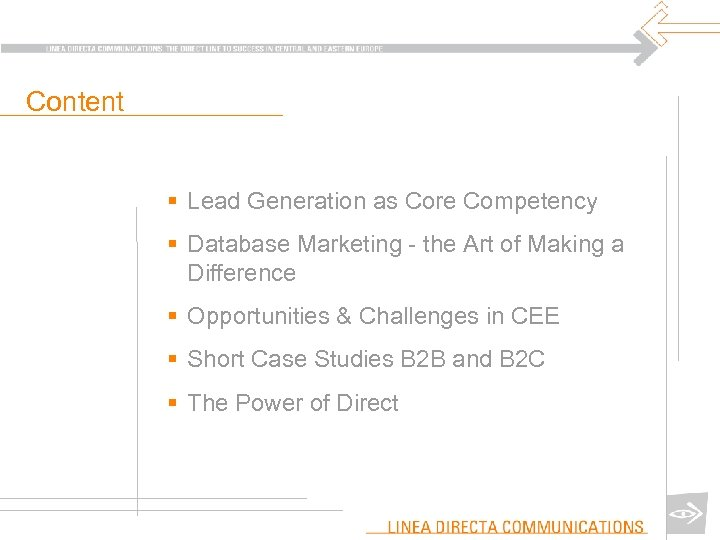 Content § Lead Generation as Core Competency § Database Marketing - the Art of