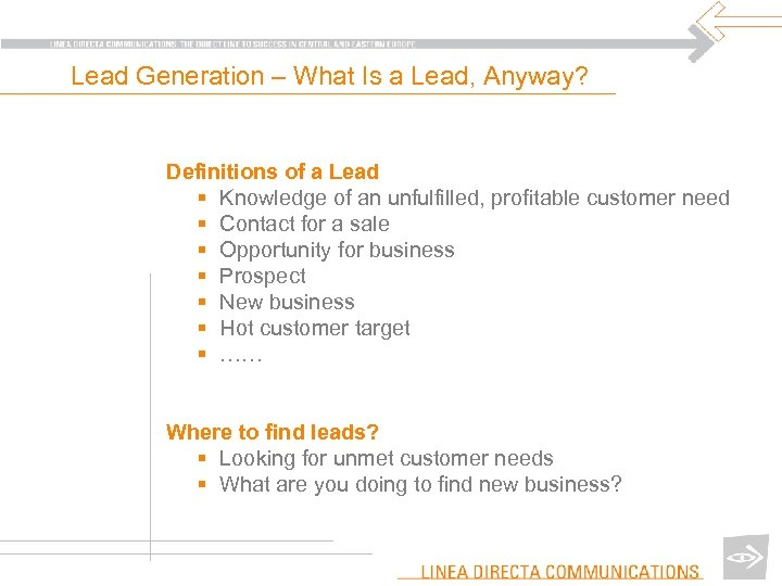 Lead Generation – What Is a Lead, Anyway? Definitions of a Lead § Knowledge
