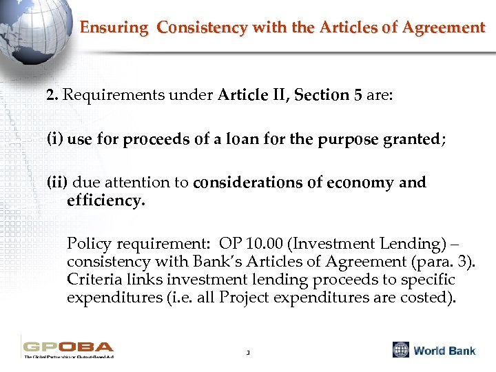 Ensuring Consistency with the Articles of Agreement 2. Requirements under Article II, Section 5