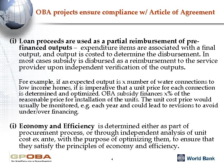 OBA projects ensure compliance w/ Article of Agreement (i) Loan proceeds are used as
