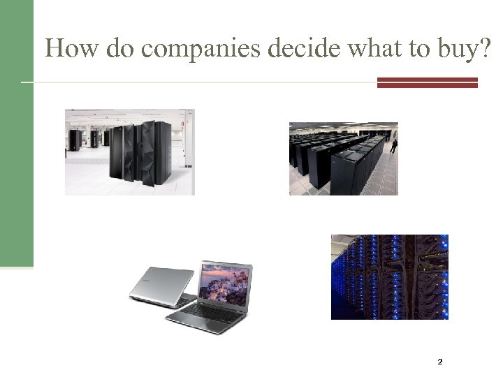 How do companies decide what to buy? 2
