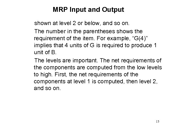 MRP Input and Output shown at level 2 or below, and so on. The