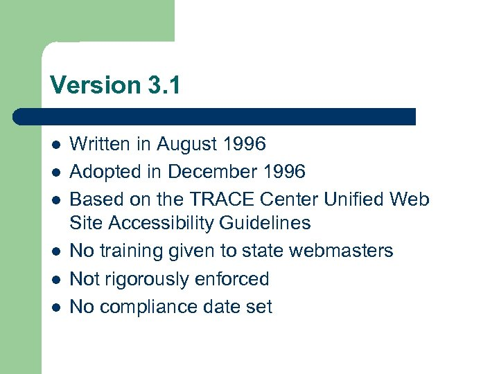 Version 3. 1 l l l Written in August 1996 Adopted in December 1996