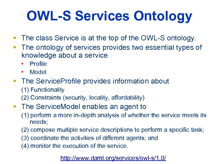 OWL-S Services Ontology § The class Service is at the top of the OWL-S