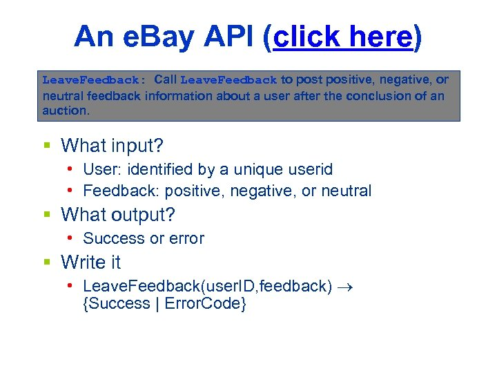 An e. Bay API (click here) Leave. Feedback: Call Leave. Feedback to post positive,